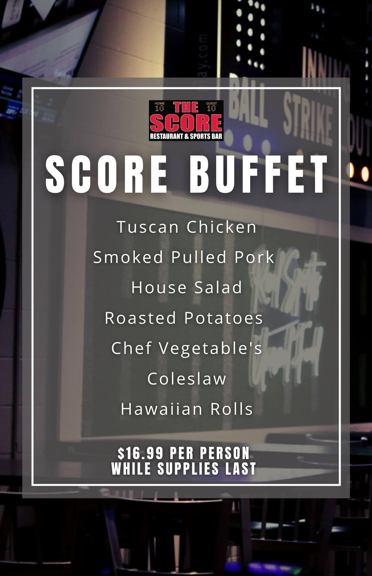 The Score buffet menu